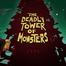 The Deadly Tower of Monsters Game Free Download