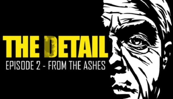 The Detail Episode 2 - From The Ashes Free Download