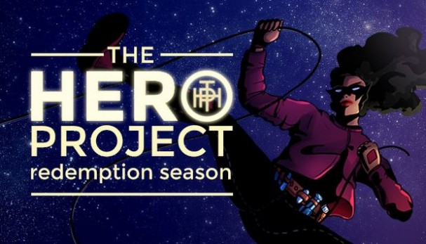 The Hero Project: Redemption Season Free Download