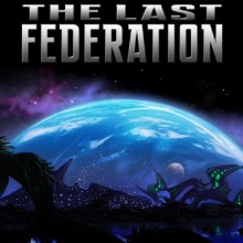 The Last Federation (Inclu Betrayed Hope) Game Free Download
