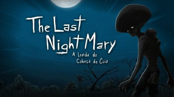 The Last NightMary - A Lenda do Cabeça de Cuia Free Download