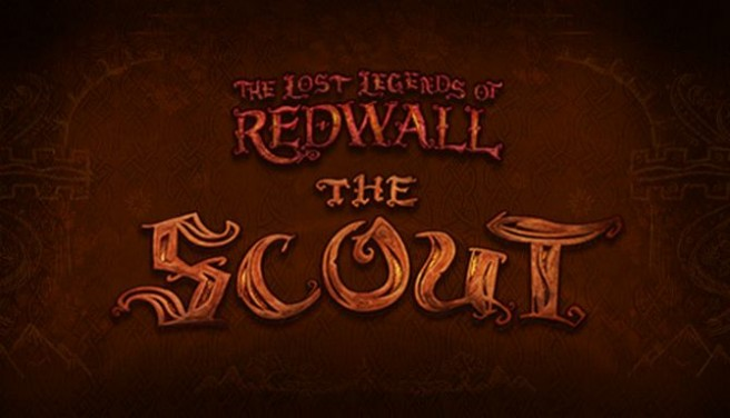 The Lost Legends of Redwall? : The Scout Free Download
