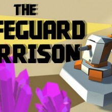 The Safeguard Garrison Game Free Download