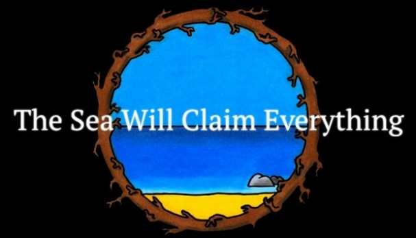 The Sea Will Claim Everything Free Download