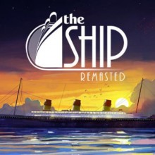 The Ship: Remasted Game Free Download