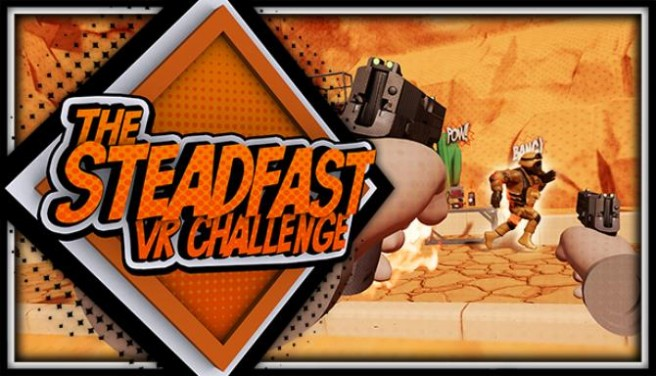 The Steadfast VR Challenge Free Download