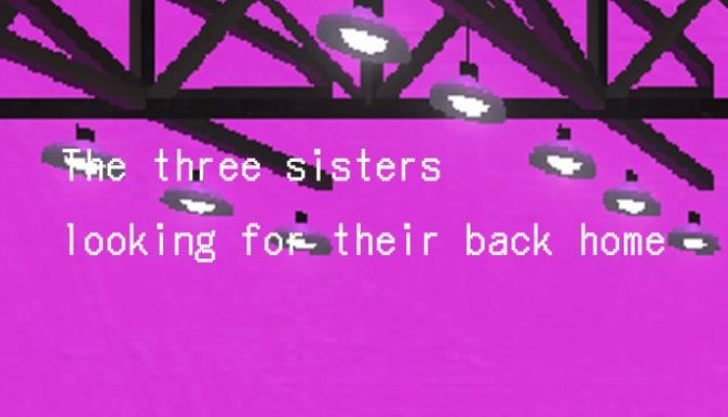 ?????????/ The Three Sisters looking for their back home. Free Download