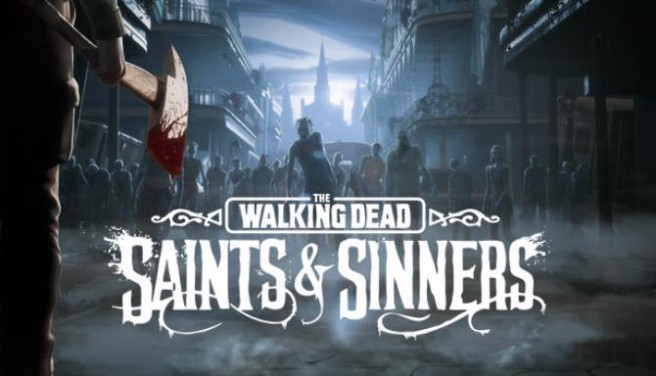The Walking Dead: Saints & Sinners Free Download