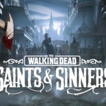 The Walking Dead: Saints & Sinners Game Free Download