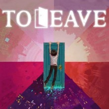 To Leave Game Free Download