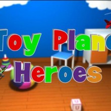 Toy Plane Heroes Game Free Download