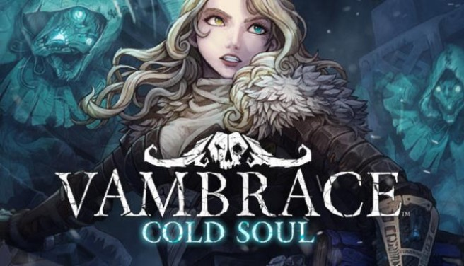 Vambrace: Cold Soul Free Download