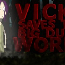 Vicky Saves the Big Dumb World Game Free Download