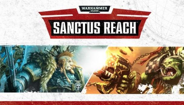 Warhammer 40,000: Sanctus Reach Free Download