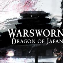 Warsworn: DRAGON OF JAPAN - EMPIRE EDITION Game Free Download
