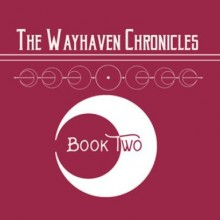 Wayhaven Chronicles: Book Two Game Free Download