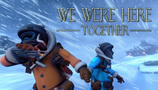We Were Here Together Free Download
