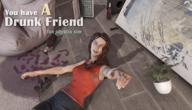 You have a drunk friend Free Download